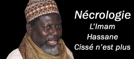 Nécrologie : L'Imam Hassane Cissé n'est plus
