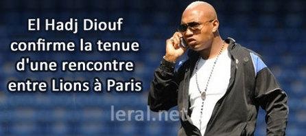 El Hadj Diouf confirme la tenue d'une rencontre entre Lions à Paris