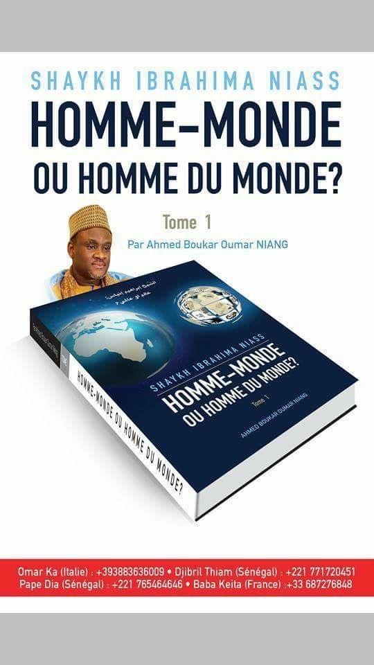 Vidéo : «Homme du monde ou homme monde», intitulé du livre de Ahmed Boucar Niang sur Baye Niass