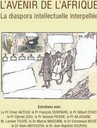 L'avenir de l'Afrique, la diaspora intellectuelle interpellée, de Ferdinand Mayega
