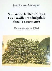 Un livre exceptionnel sur la vie des tirailleurs sénégalais