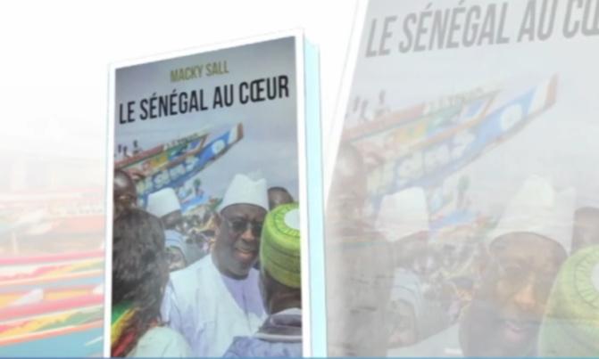 """""""Sénégal au Cœur"""" : Macky Sall présente son livre au public, mardi"""