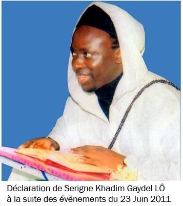 Déclaration de Serigne Khadim Lo Gaydel à la suite des évènements du 23 Juin 2011 : Nous saluons la victoire de la Jeunesse Sénégalaise !