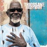 Ablaye Ndiaye Thiossane : Un premier albmum à 70 ans