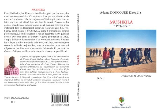 MUSHKILA, PROBLÈME DE TOUT UN CONTINENT ( Adama Doucouré )