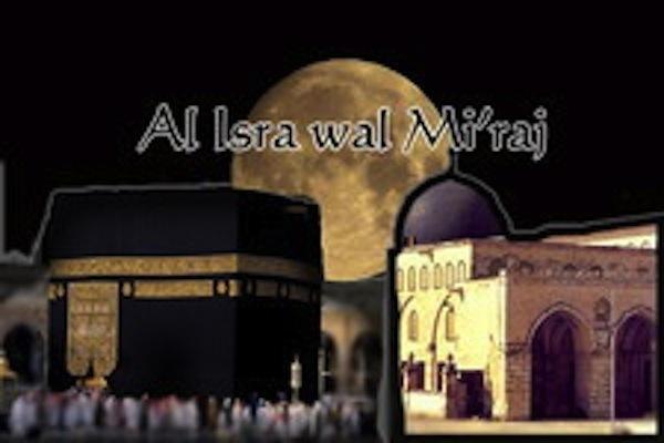 Al isra Wal mi'raj : Le voyage et l'Ascension nocturne du Prophète Muhammad ( PSL)