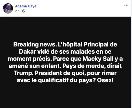 Fake news : Hospitalisation d'un fils du Président : Adama Gaye, distributeur automatique de mensonges