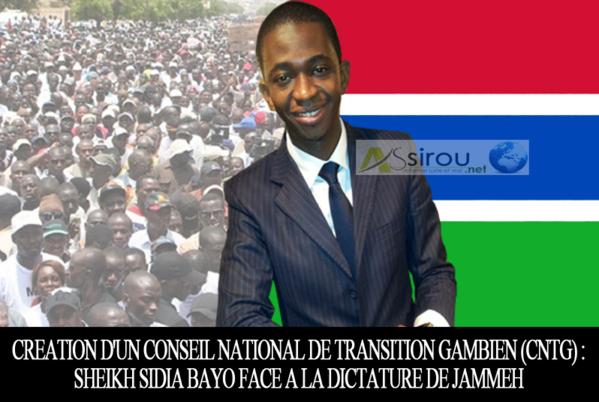 Création d'un Conseil national de transition gambien (CNTG) : Sheikh Sidia Bayo face à la dictature de Jammeh