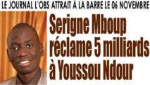 Serigne Mboup réclame 5 milliards à L'Observateur, destinés aux écoles coraniques du Sénégal