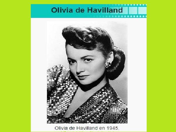 Disparition de la dernière légende de l'âge d'or d'Hollywood : Olivia de Havilland, décédée à l'âge de 104 ans