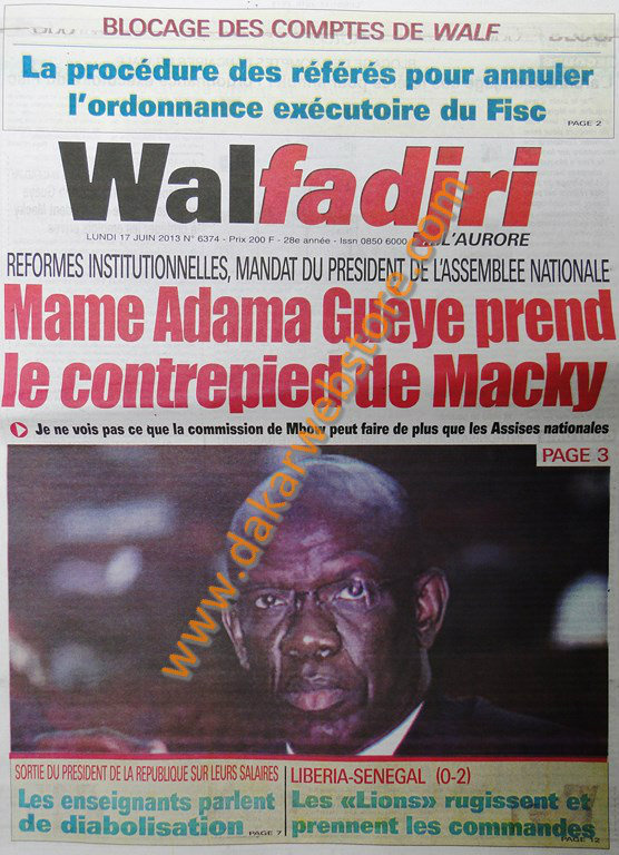 A la Une du Journal Walfadjri du lundi 17 juin 2013