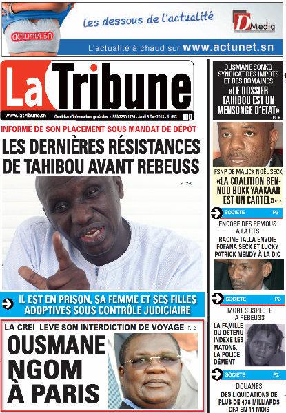 A la Une du Journal La Tribune du Jeudi 05 Décembre 2013