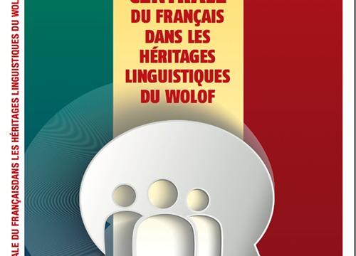 """Sommet de la Francophonie: Quand Ahmed Khalifa Niasse publie,""""La Place Centrale du Français dans les Héritages du Wolof»"""
