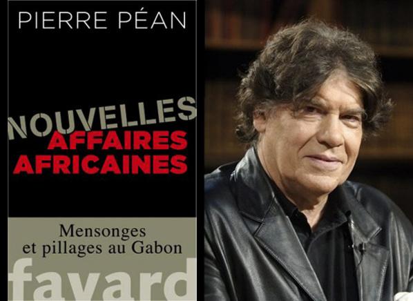 Gabon : Arnaque et chantage de Pierre Péan à la famille Bongo: Des millions d'euros empochés pour soit disant bloquer un brûlot contre Ali Bongo; Fara Mbow et le scandale gabonais