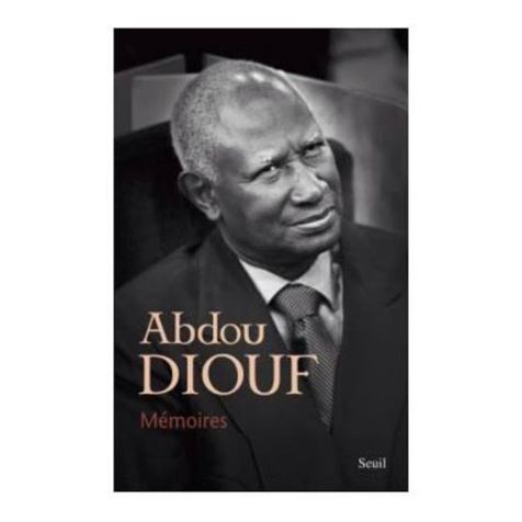 """Répliques aux """"Mémoires d'Abdou Diouf"""" - Par Cheikh Ahmed Tidiane Ndiaye"""