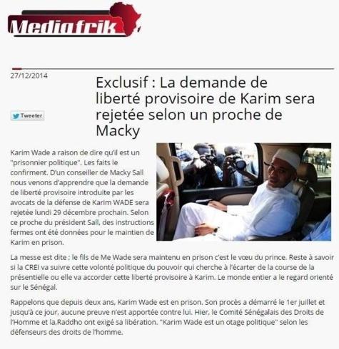 Rejet de la demande de liberté provisoire de Karim Wade : Un proche de Macky Sall avait déjà vendu la mèche