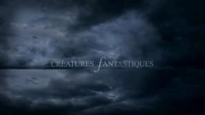 Créatures Fantastiques : Les Ombres De La Forêt E03