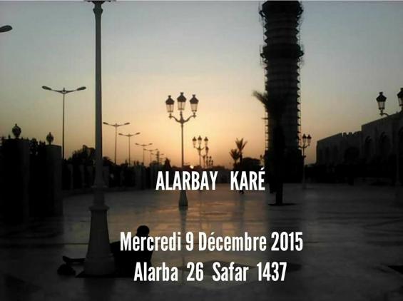 Alaarbay Karé, c'est ce mercredi 9 décembre, qu'est-ce que c'est ?