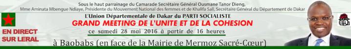 Meeting des Socialistes du Département de Dakar : Suivez l'évènement en direct sur leral