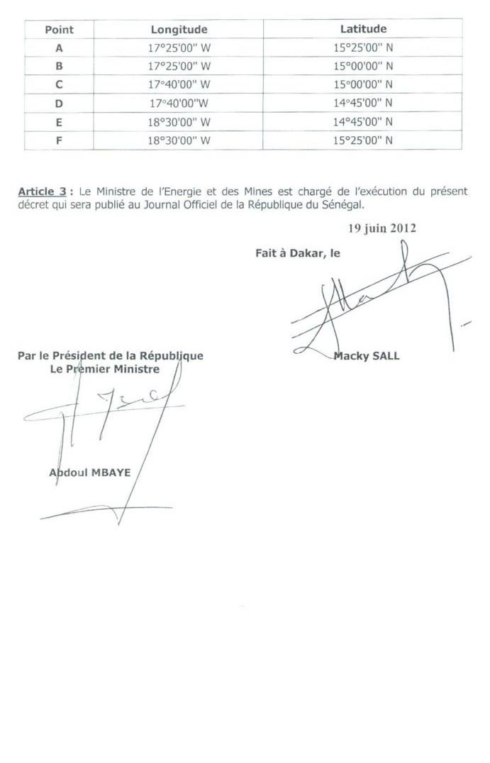 Le décret 2012-596 du 19 juin 2012 signé par le Président Macky Sall et contresigné par Abdoul Mbaye alors Premier  ministre.