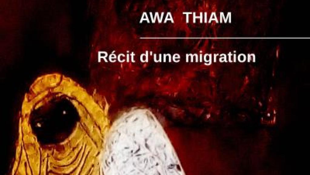 Awa Thiam, auteure de «Récit d'une migration» sur les épouses des migrants