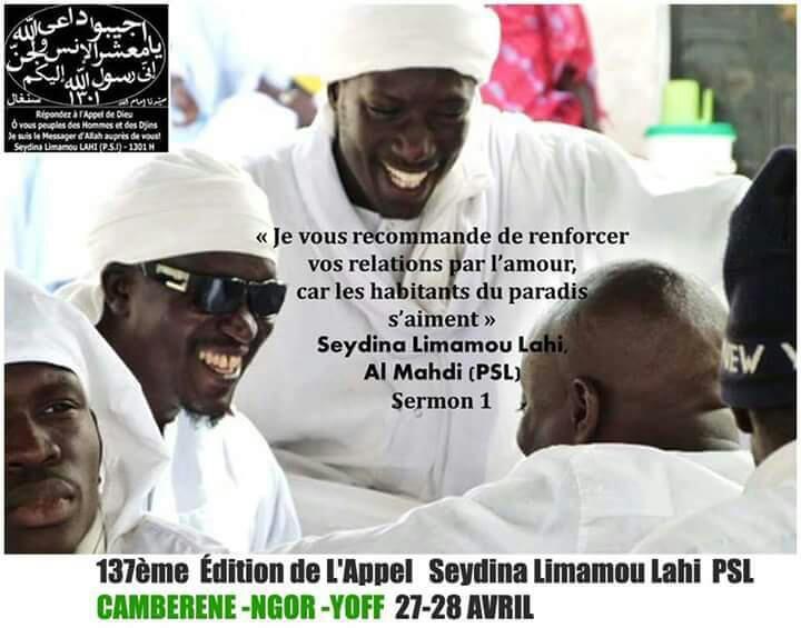 Les 27 et 28 avril 2017 seront consacrés au 137e anniversaire de l'appel de Seydina Limamou Laye, avec comme points de ralliement, Cambérène, Ngor et Yoff