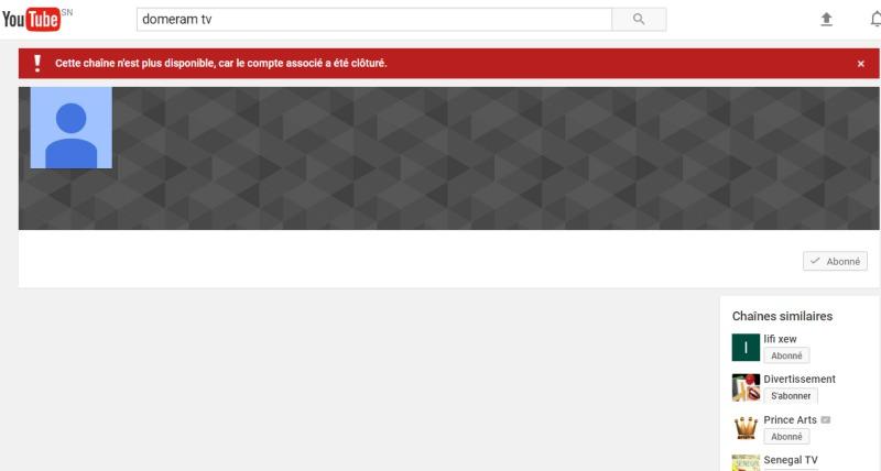 Accusé de Terrorisme: #Youtube supprime «Domerame Tv» de Assane Diouf... Youtube supprimera tous les comptes qui mettront ses vidéos dans 72h