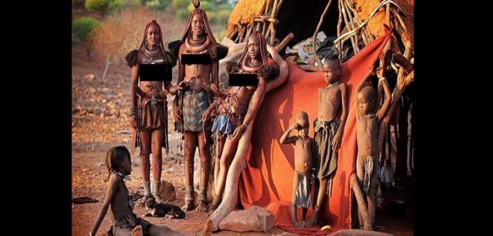 Namibie: Les Ovazimba, la tribu qui offre le sexe aux visiteurs