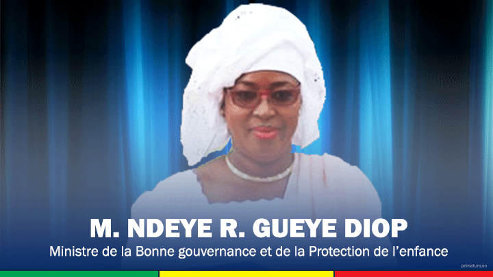 WANTED : Madame Ndèye Ramatoulaye Guèye Diop, Ministre de la Bonne gouvernance et de la Protection de l'enfance