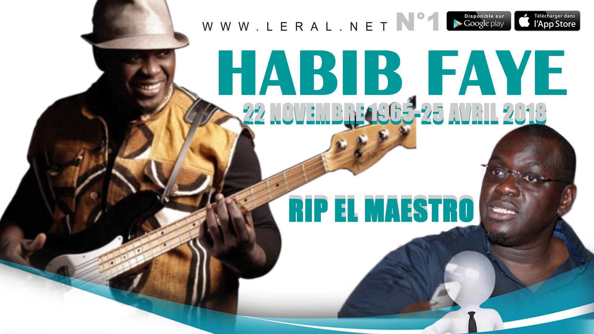 Habib Faye, 22 novembre 1965 - 25 avril 2018, RIP El Maestro