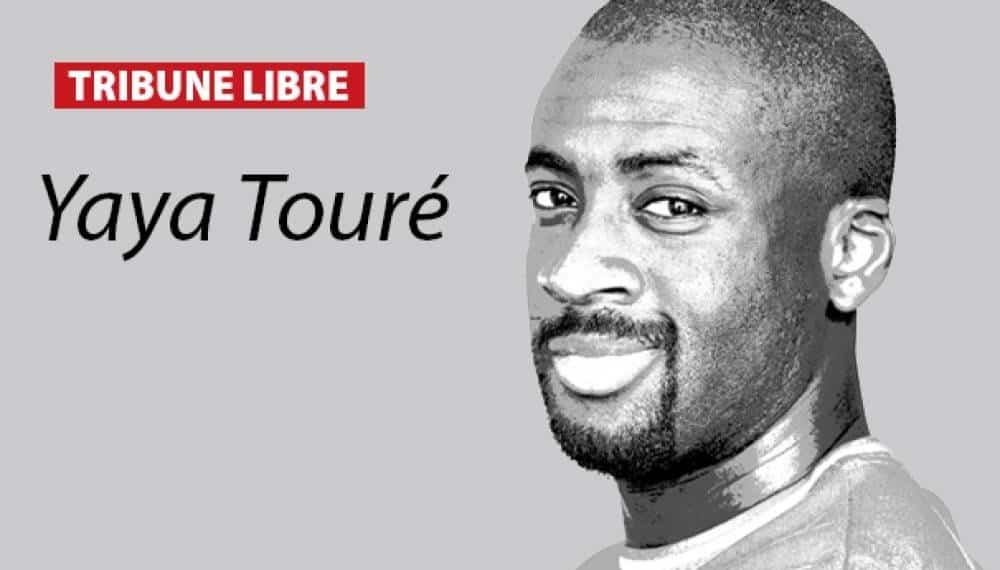 Yaya Touré «On va changer les sélectionneurs en place en faisant croire que les solutions ont été trouvées.»