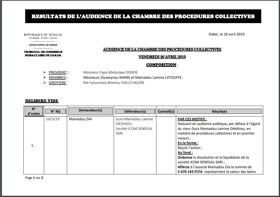 Le tribunal du Commerce ordonne la dissolution et la liquidation de la société ICOM SENEGAL SARL de Gora Mamadou L. Diédhiou et...