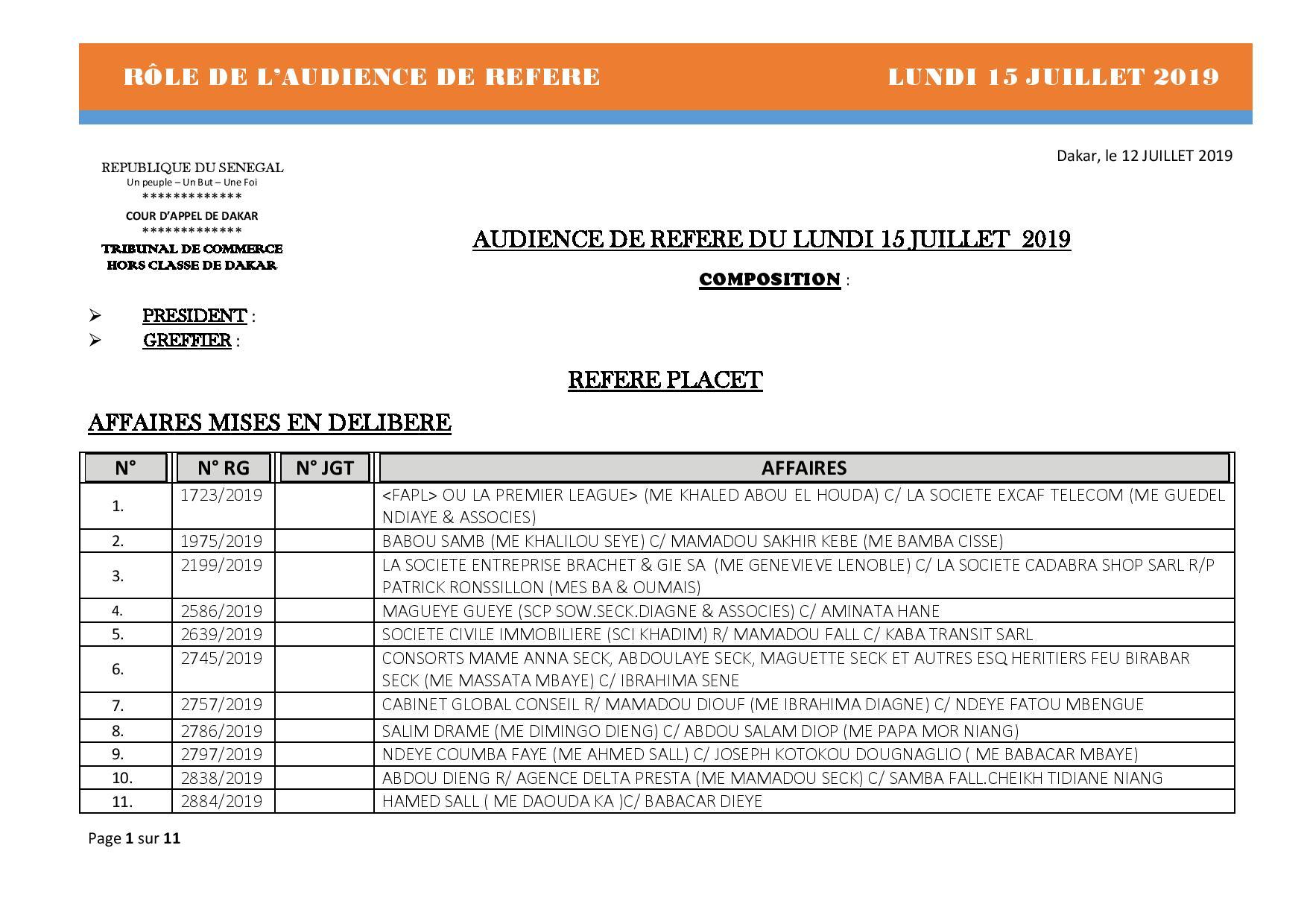 Tribunal du Commerce: Audiences des Référés de ce lundi 15 juillet 2019