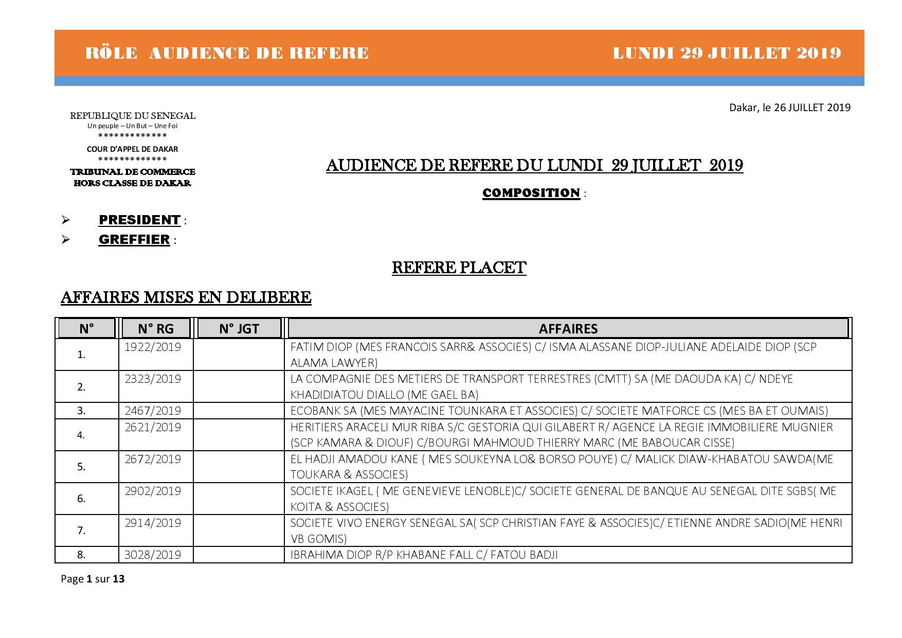 Tribunal du Commerce: Audiences des Référés de ce lundi 29 juillet 2019