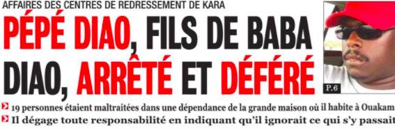 Affaire Kara: Pépé Diao, fils de Baba Diao, arrêté et déféré