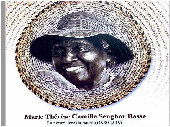Femmes valeureuses du Sénégal : Marie-Thérèse Camille Senghor Basse, la nourricière du peuple