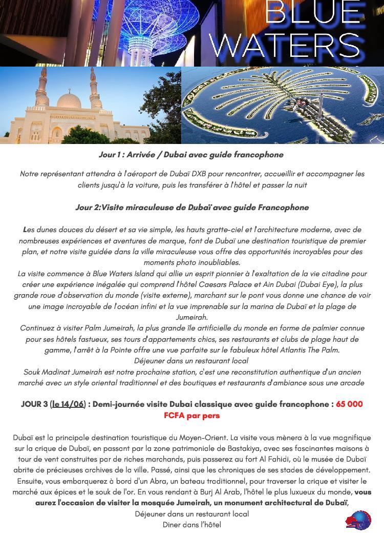 SDT vous fait découvrir Dubaï avec 1 250.000 FCfa TTC (****) Tél : +221775230916