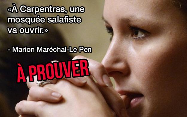 Les raccourcis de Marion Maréchal-Le Pen sur la « mosquée salafiste » à Carpentras