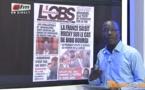 Revue de presse de Mamadou Mohammed Ndiaye