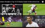 Clasico : Le Top 10 vidéo des meilleurs buts de Cristiano contre le Barça !