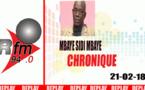 Chronique de Mbaye Sidy Mbaye du mercredi 21 février 2018