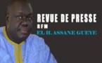 Revue de Presse Rfm du mardi 24 avril 2018 avec El Hadji Assane Guèye
