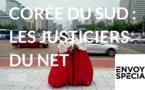 Envoyé spécial - Corée du Sud : les justiciers du net - 7 juin 2018 (France 2)