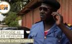 BOUTS D'HISTOIRES - S1, Episode #8 - Les Rêveurs (série africaine, Cameroun)