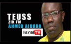 TEUSS Zik Fm avec Ahmed Aïdara  19 Avril 2019