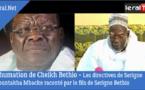 VIDEO - Inhumation de Cheikh Béthio Thioune: Les directives de Serigne Mountakha Mbacke racontées par le fils de Serigne Béthio