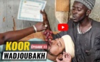 Koor Wadiou Bakh - Episode 11