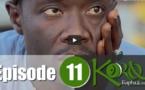 KoorouTapha ak Seck- épisode 11