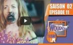 Série - Sama Woudiou Toubab La - Episode 11 [Saison 02]