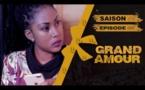 Série - Grand Amour - Episode 01 - Saison 01